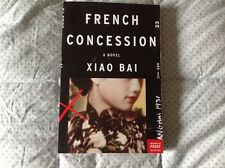 French Concession by Bai Xiao (uncorrected proof) July 2015