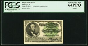 """World's Columbian Exposition """"Lincoln"""" Ticket 1893 PCGS Very Choice New 64"""