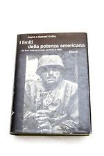 Libro Joyce e Gabriel Kolko I limiti della potenza americana Einaudi 1975
