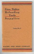 Pacific Gun Sight Company - Gun Sights, Reloading Tools Catalog No. 9 - 1933