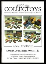 COLLECTOYS  4eme  vente de jouets anciens    20 fevrier 1999