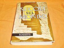 giovanni rinaldi secoli sul mondo alla scoperta della bibbia 1965 marietti  8°