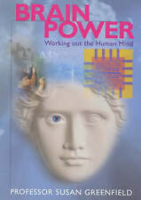 Brainpower: Working Out the Human Mind, , Very Good Book