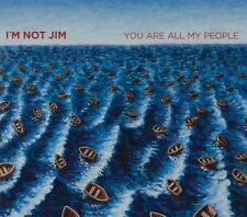 I'm Not Jim - You Are All My People [New CD]