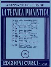 ALESSANDRO LONGO - LA TECNICA PIANISTICA FASC. IX - Edizioni Curci