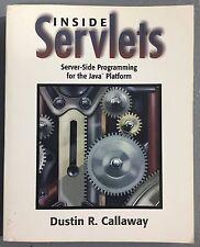 Inside Servlets: Server-Side Programming for the Java (TM) Platform w/ CD