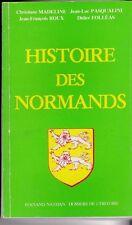 HISTOIRE DES NORMANDS    MADELEINE PASQUALINI ROUX FOLLEAS     NORMANDIE 1985