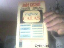 L'affaire calas de Andre Castelot
