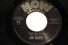 Ron Holden: Can You Talk / I Need Ya [VG++ Copy]