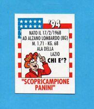 PANINI CALCIATORI 1993/94- Figurina SCOPRICAMPIONE - ALA DELLA LAZIO -NEW