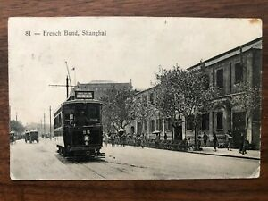 CHINA OLD POSTCARD FRENCH BUND TRAM POUTE 25 SHANGHAI TO GERMANY 1910 !!