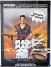 639 MAD MAX 2: THE ROAD WARRIOR French 1p R83 Mel Gibson returns as Mad Max