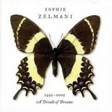 """SOPHIE ZELMANI """"DECADE OF DREAMS 1995-2005"""" CD NEUWARE"""