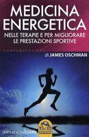 Médecine Énergétique (James Oschman) Livre Macro Edizioni