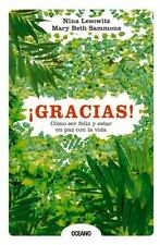 ¡Gracias! Cómo Ser Feliz y Estar en Paz con la Vida by Mary Beth Sammons and...