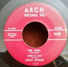 """Herb B. Lou & Legal Eagles Arch 1607 """"The Trial"""" (Novelty) Plays Great!"""