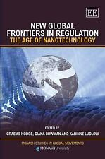 New Global Frontiers in Regulation: The Age of Nanotechnology (Monash Studies in