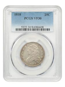 1818 25c PCGS VF30 - Bust Quarter