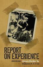 Report on Experience: A Memoir of the Allies' War, New, John Mulgan Book