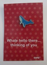 ood Whale well hello there tack PIN IT POWER ENAMEL Ganz humor