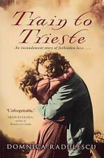 Train to Trieste Radulescu, Domnica Very Good Book