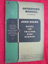 "VINTAGE ORIGINAL JOHN DEERE ""SH"" TRACTOR DISK HARROW OPERATORS MANUAL"