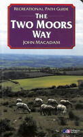 The Two Moors Way [Dartmoor and Exmoor]: Recreational Path Guide (Recreational..
