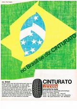PUBLICITE  1968   PIRELLI  pneu CINTURATO no BRAZIL