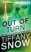 The Kathleen Turner: Out of Turn 4 by Tiffany Snow ( CD, Unabridged)  06