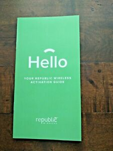 Hello Your Republic Wireless Activation Guide