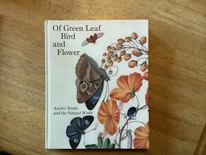 Of Green Leaf Bird and Flower: Artists' Books and the Natural World, Hardback