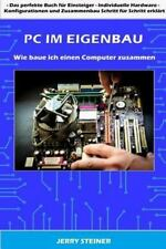 Computer Hardware and Software: PC Im Eigenbau : Wie Baue Ich Einen Computer...
