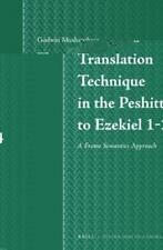 Translation Technique in the Peshitta to Ezekiel 1-24: A Frame Semantics Approac