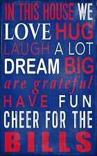 """Buffalo Bills In This House Wood Sign  NEW 11"""" x 19"""" Hug Love Cheer Family Rules"""