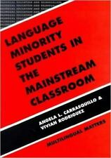 Language Minority Students in the Mainstream Classroom (Bilingual Education and
