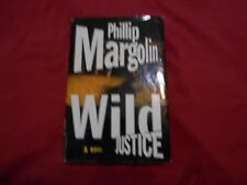 Wild Justice by Phillip Margolin (2000, Hardcover)