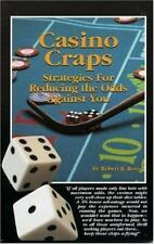 NEW - Casino Craps: Strategies for Reducing the Odds Against You