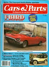 1985 Cars & Parts Magazine: 1964 Ford Thunderbird/1922 Franklin Sedan