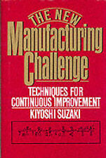 USED (GD) New Manufacturing Challenge: Techniques for Continuous Improvement