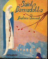 SAINTE BERNADETTE - Béatrice Clément (envoi) 1945 - Lourdes