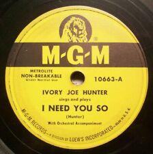 Ivory Joe Hunter - I Need You So - 1950 R&B 78