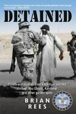 Detained: Emails and Musings from a Spiritual Journey Through Abu Ghraib, Kandah