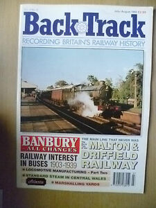 BRITISH RAILWAYS HISTORY 1992- BACK TRACK, VOL. 6, NO. 4, JULY- AUGUST,BANBURY