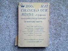 BOOKS THAT CHANGED OUR MINDS EDITED BY MALCOLM COWLEY & BERNARD SMITH
