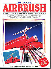 The Complete Airbrush and Photo-Retouching Manual-First Edition/DJ-1985