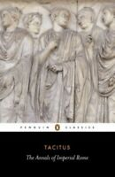 The Annals of Imperial Rome (Classics) by Tacitus Paperback Book The Fast Free