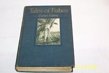 Tales of Fishes by Zane Grey 1919 USA Hardcover No/jacket Author Photos Memoirs