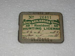 """1949 - 1950 Arkansas Resident  Hunting License Badge 2"""" x 1.5"""""""