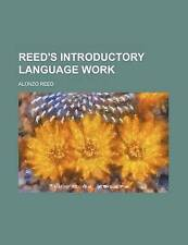 NEW Reed's introductory language work by Alonzo Reed