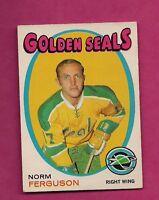 1971-72 OPC # 179 GOLDEN SEALS NORM FERGUSON EX+ CARD (INV# 9033)